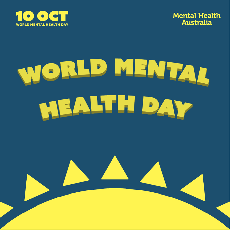 October 10th was World Mental Health Day.
